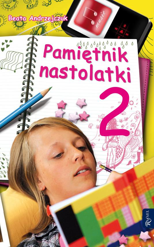 okładka Pamiętnik nastolatki 2, Ebook | Beata Andrzejczuk