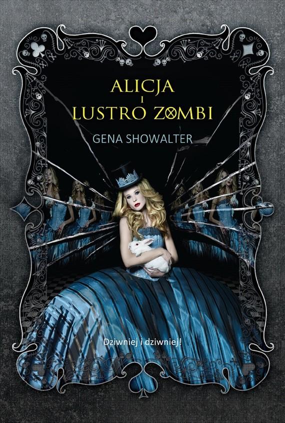 okładka Alicja i lustro zombi, Ebook   Gena Showalter