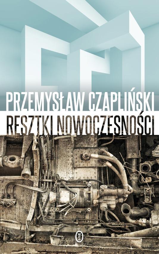 okładka Resztki nowoczesnościebook | epub, mobi | Przemysław Czapliński
