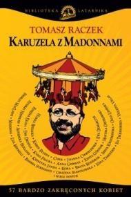 okładka Karuzela z madonnami, Ebook   Tomasz Raczek