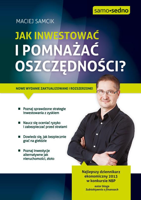 okładka Samo Sedno - Jak inwestować i pomnażać oszczędności?, Ebook | Maciej Samcik