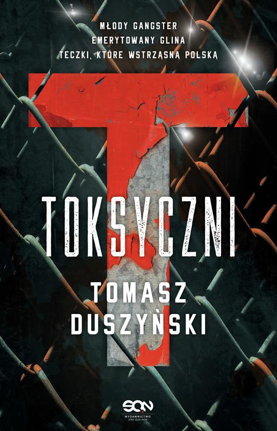 okładka Toksyczni, Ebook | Duszyński Tomasz