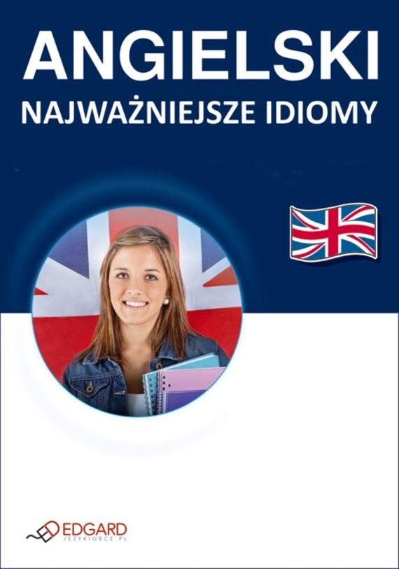 okładka Angielski Najważniejsze idiomy, Ebook |