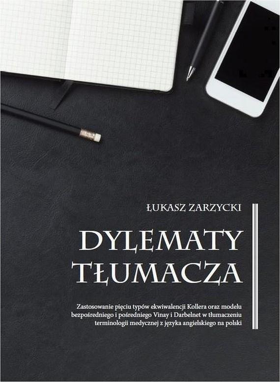 okładka Dylematy tłumacza, Ebook   Łukasz  Zarzycki