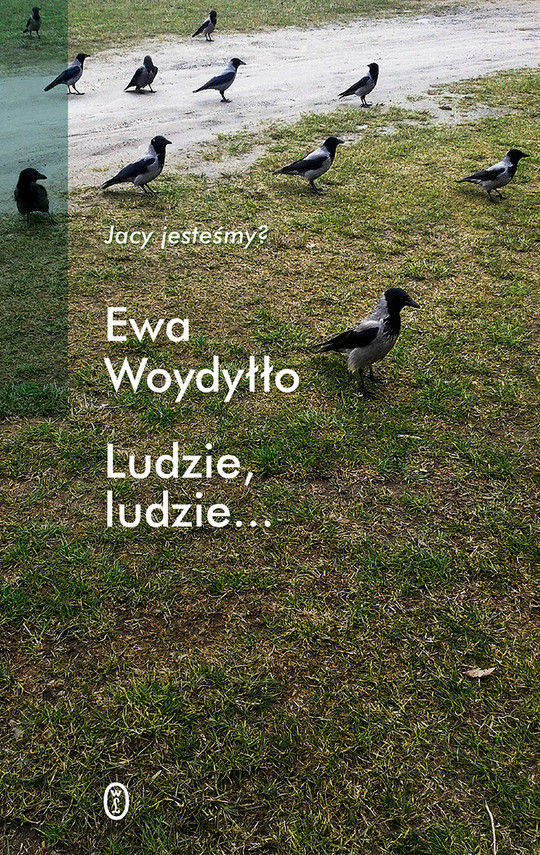 okładka Ludzie, ludzie..., Ebook   Ewa Woydyłło
