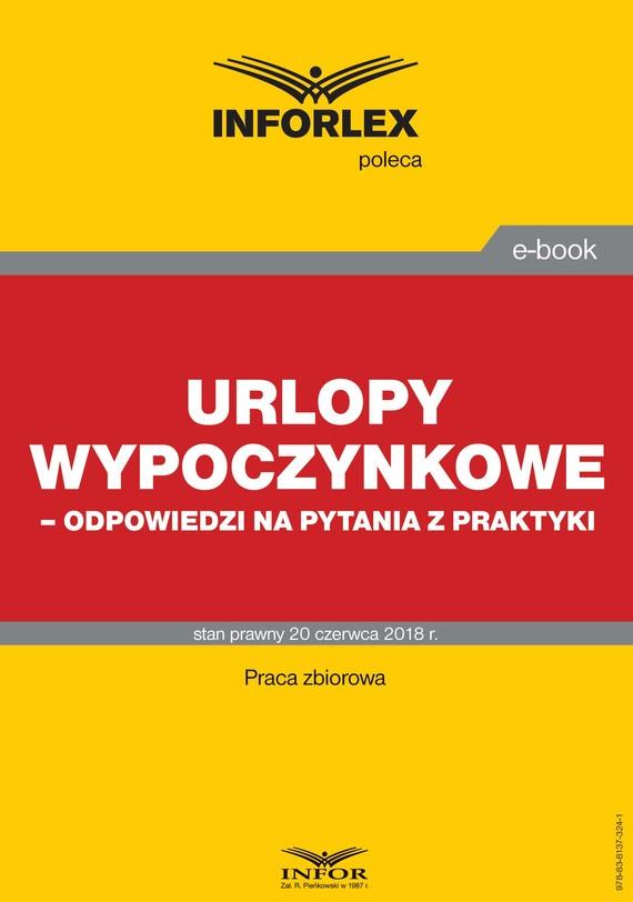 okładka Urlopy wypoczynkowe – odpowiedzi na pytania z praktyki, Ebook | praca  zbiorowa