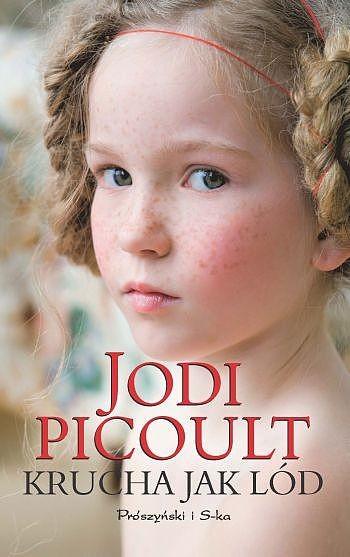 okładka Krucha jak lódebook   epub, mobi   Jodi Picoult