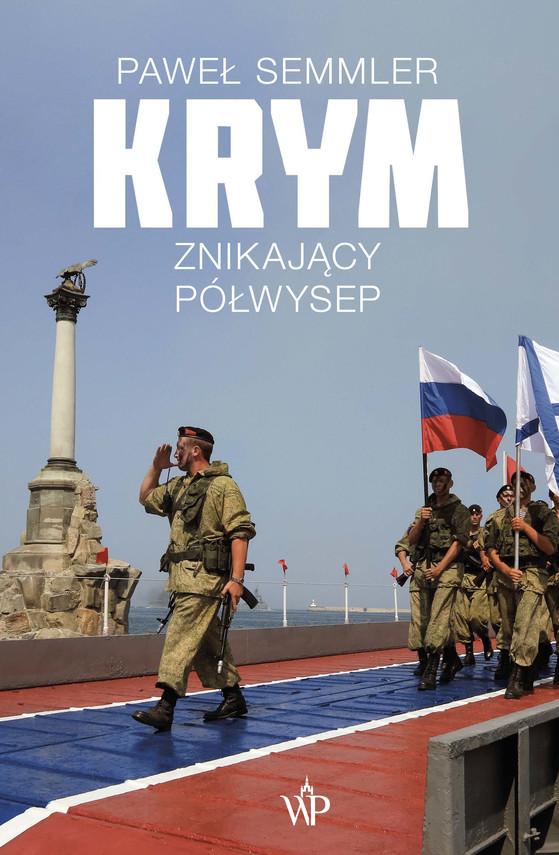 okładka Krym. Znikający półwysep, Ebook | Semmler Paweł