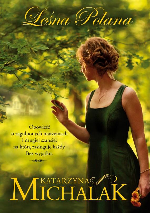 okładka Leśna Polanaebook | epub, mobi | Katarzyna Michalak