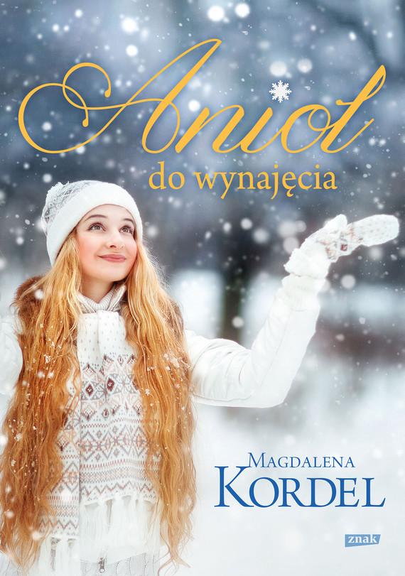 okładka Anioł do wynajęciaebook | epub, mobi | Magdalena Kordel