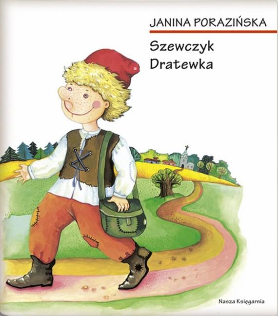 okładka Szewczyk Dratewka, Ebook | Janina Porazińska