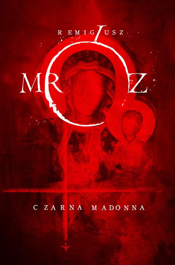 okładka Czarna Madonnaebook | epub, mobi | Remigiusz Mróz