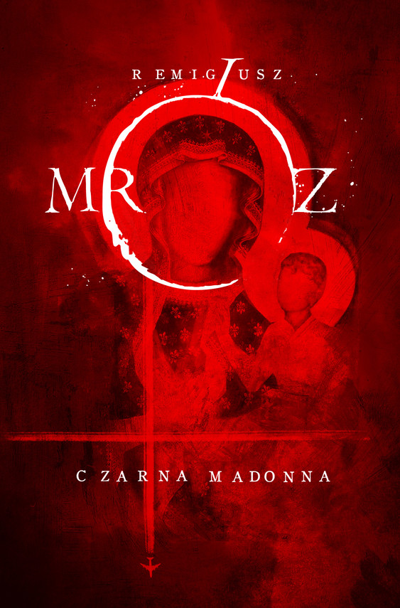 okładka Czarna Madonna, Ebook   Remigiusz Mróz