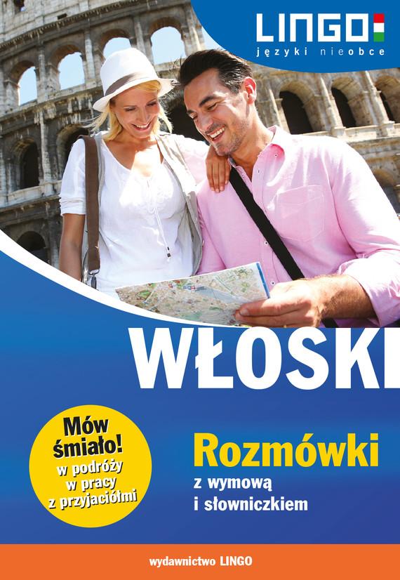 okładka Włoski. Rozmówki z wymową i słowniczkiem. eBook, Ebook | Tadeusz Wasiucionek, Tomasz Wasiucionek