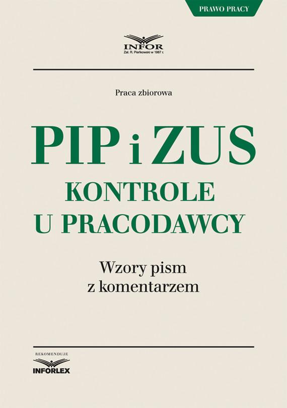 okładka PIP i ZUS – kontrole u pracodawcy. Wzory pism z komentarzem, Ebook | Praca Zbiorowa
