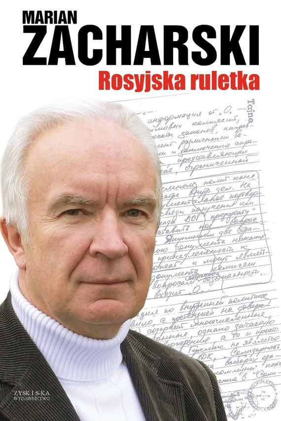 okładka Rosyjska ruletka, Ebook   Marian Zacharski
