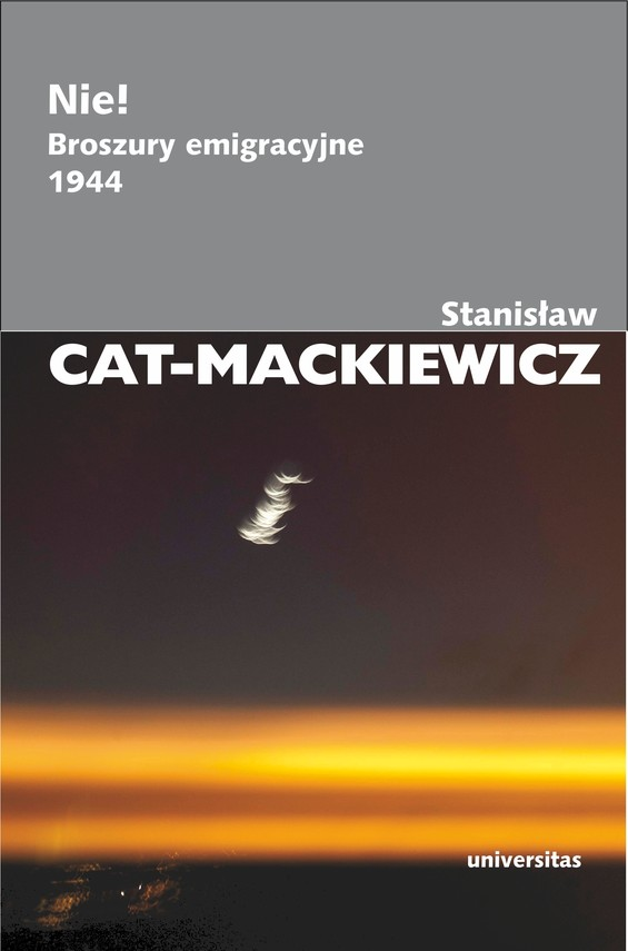 okładka Nie! Broszury emigracyjne 1944, Ebook | Stanisław Cat-Mackiewicz
