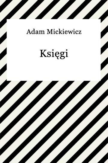 okładka Księgi narodu i pielgrzymstwa polskiegoebook | epub, mobi | Adam Mickiewicz