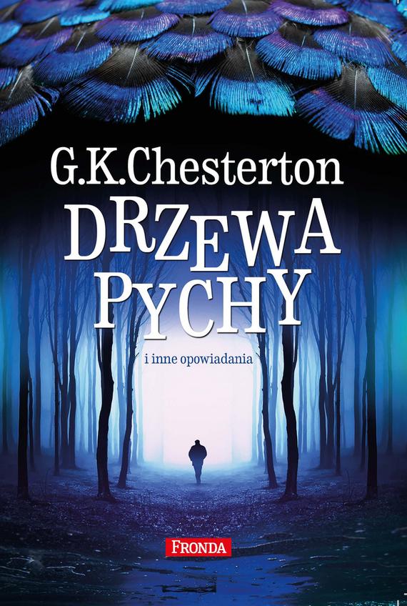 okładka Drzewa pychy. i inne opowiadania, Ebook | Gilbert Keith  Chesterton