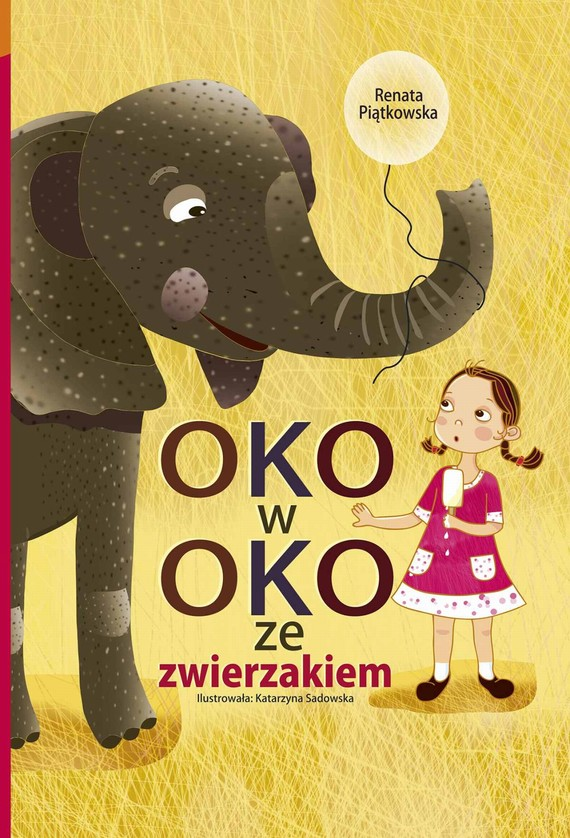 okładka Oko w oko ze zwierzakiem, Ebook   Renata  Piątkowska