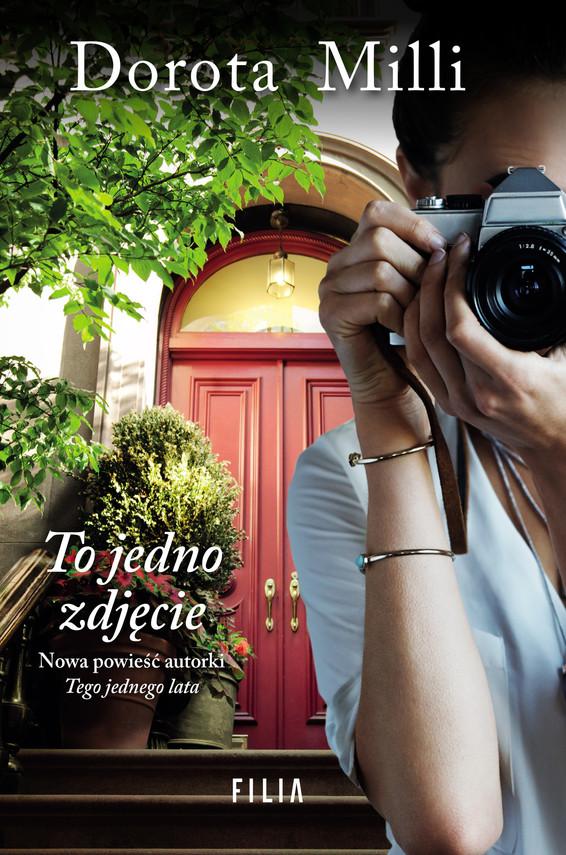 okładka To jedno zdjęcie, Ebook | Dorota Milli