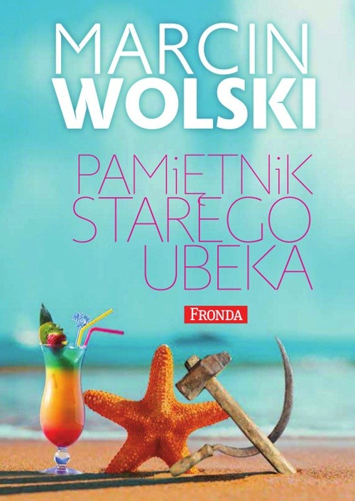 okładka Pamiętnik starego ubeka, Ebook | Marcin Wolski