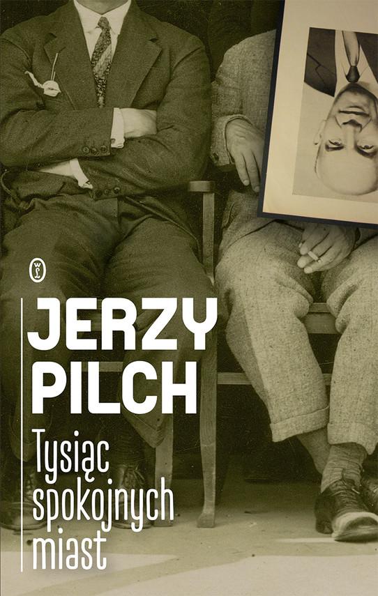 okładka Tysiąc spokojnych miastebook | epub, mobi | Jerzy Pilch