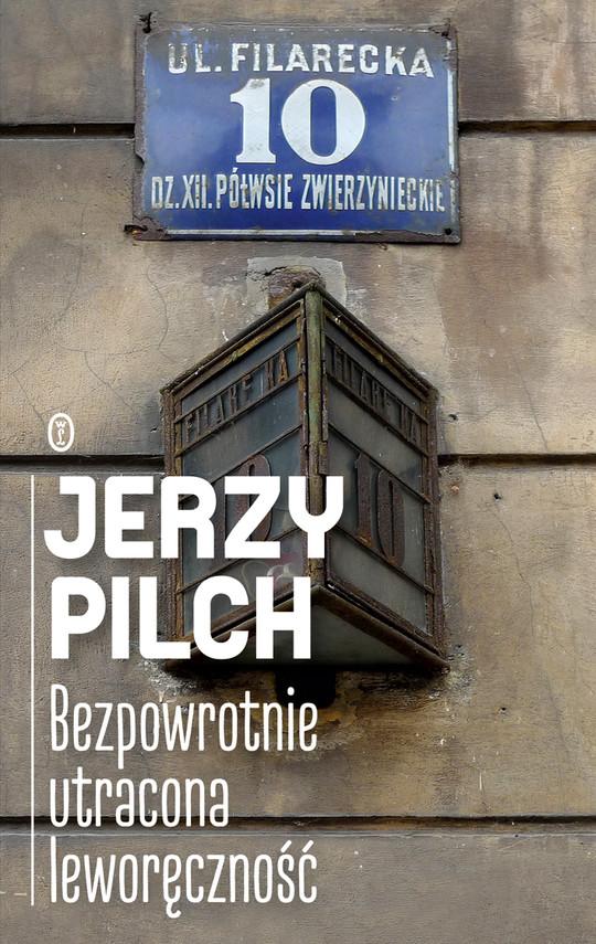 okładka Bezpowrotnie utracona leworęcznośćebook | epub, mobi | Jerzy Pilch