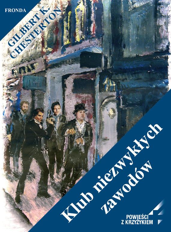 okładka Klub niezwykłych zawodów, Ebook | Gilbert Keith  Chesterton