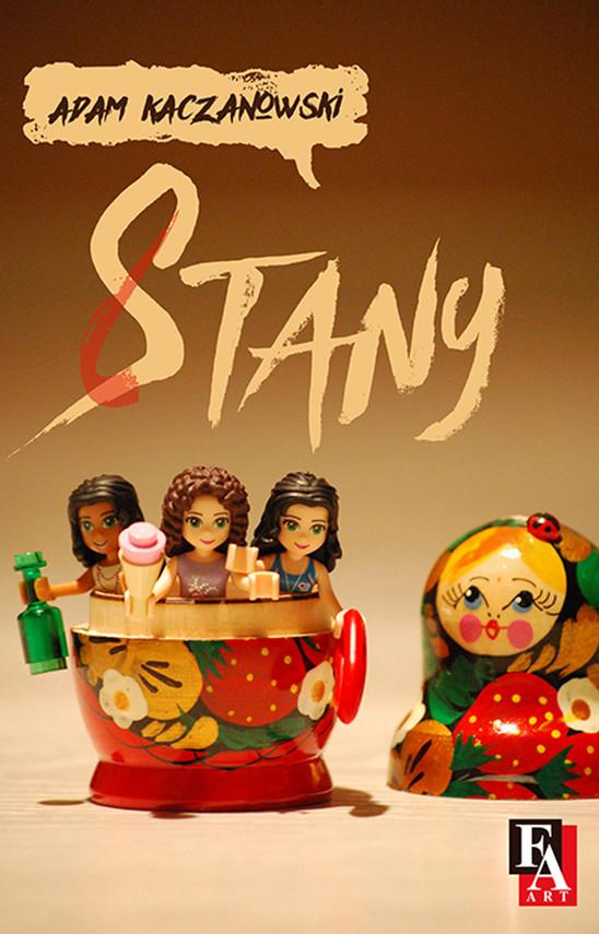 okładka Stany, Ebook | Adam Kaczanowski