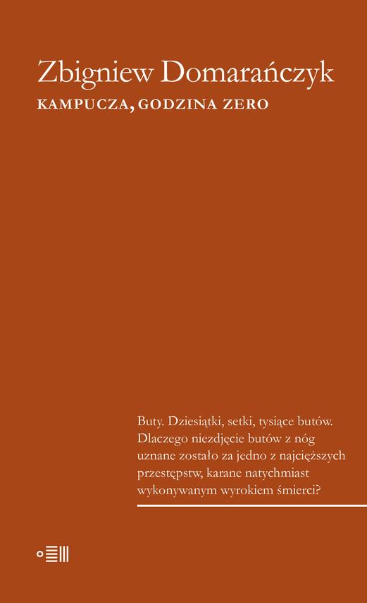 okładka Kampucza godzina zeroebook | epub, mobi | Zbigniew Domarańczyk