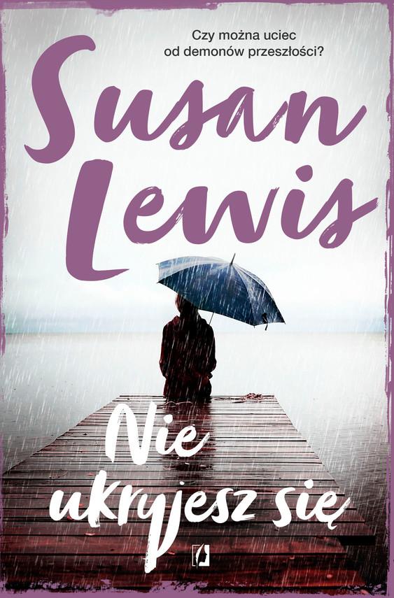 okładka Nie ukryjesz się, Ebook | Susan Lewis