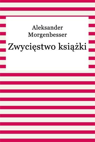 okładka Zwycięstwo książki, Ebook | Aleksander Morgenbesser
