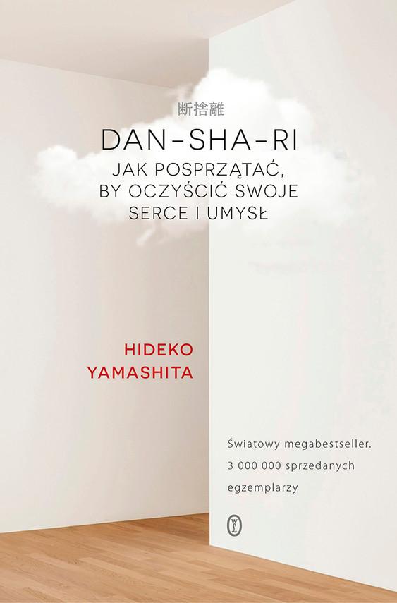 okładka DAN-SHA-RI. Jak posprzątać, by oczyścić swoje serce i umysł, Ebook | Hideko Yamashita