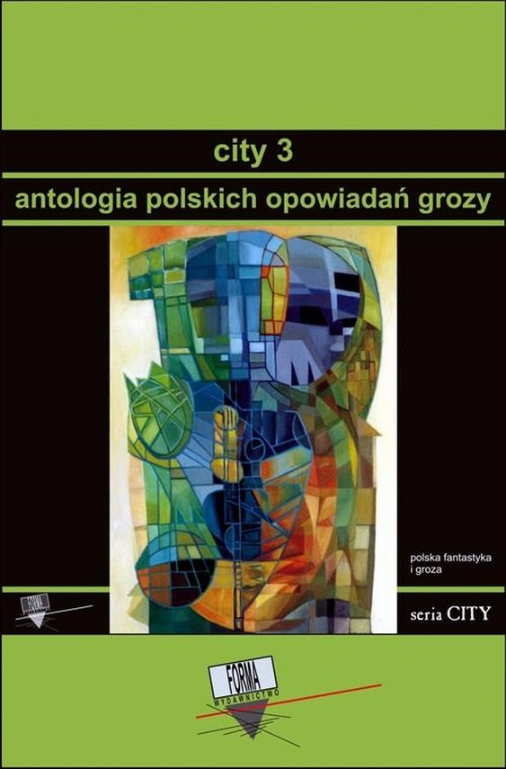 okładka City 3. Antologia polskich opowiadań grozy, Ebook | Praca Zbiorowa