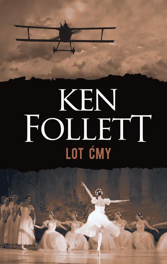 okładka Lot ćmyebook | epub, mobi | Ken Follett