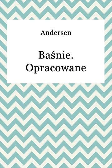 okładka Baśnie opracowaneebook   epub, mobi   Hans Christian Andersen