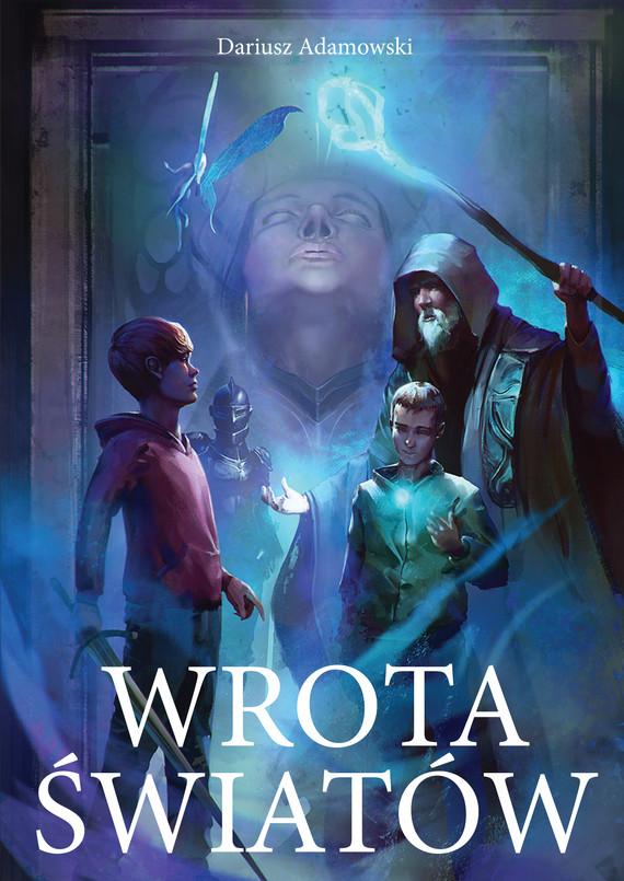 okładka Wrota Światów, Ebook | Dariusz  Adamowski