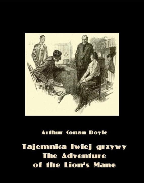 okładka Tajemnica lwiej grzywy. The Adventure of the Lion's Mane, Ebook   Arthur Conan Doyle