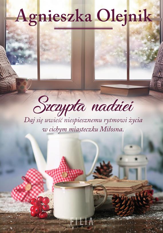 okładka Szczypta nadzieiebook | epub, mobi | Olejnik Agnieszka