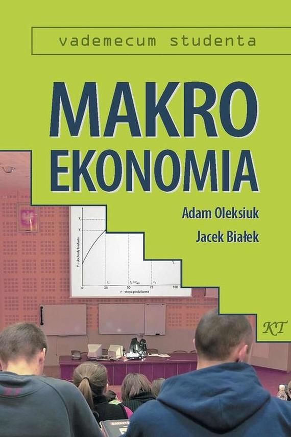 okładka Makroekonomia, Ebook   Adam  Oleksiuk, Jacek  Białek