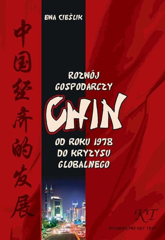 okładka Rozwój gospodarczy Chin od roku 1978 do kryzysu globalnegoebook   pdf   Ewa Cieślik
