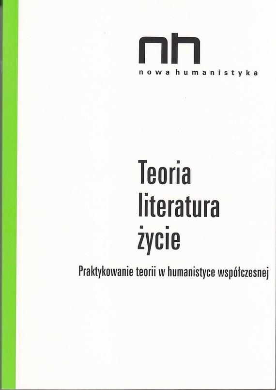 okładka Teoria - literatura - życieebook   epub, mobi   Ryszard  Nycz, Anna  Legeżyńska