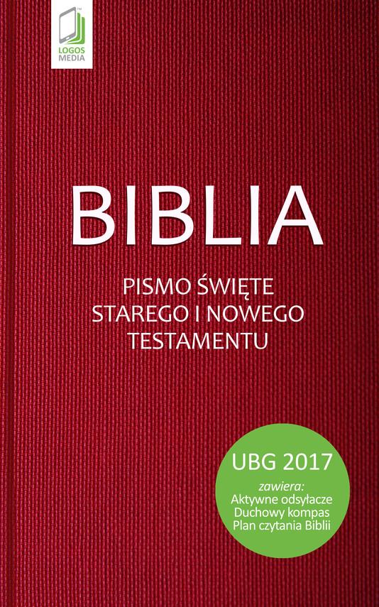 okładka Biblia. Pismo Święte Starego i Nowego Testamentu (UBG), Ebook   autor zbiorowy