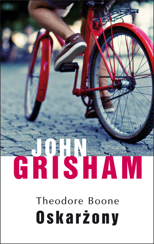 okładka Theodore Boone: Oskarżonyebook | epub, mobi | John  Grisham