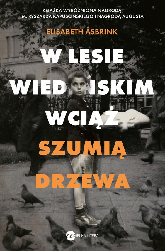 okładka W Lesie Wiedeńskim wciąż szumią drzewa, Ebook | Elisabeth Åsbrink