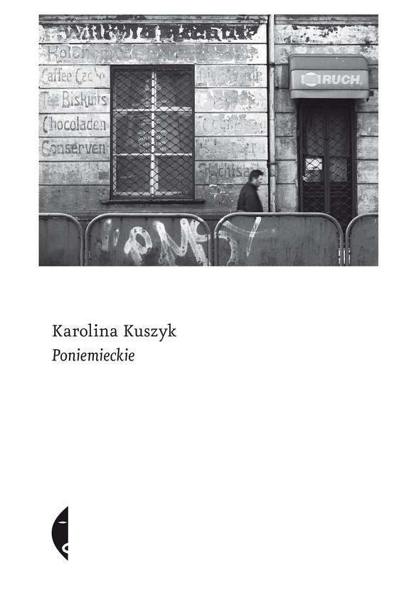 okładka Poniemieckie, Ebook   Karolina Kuszyk