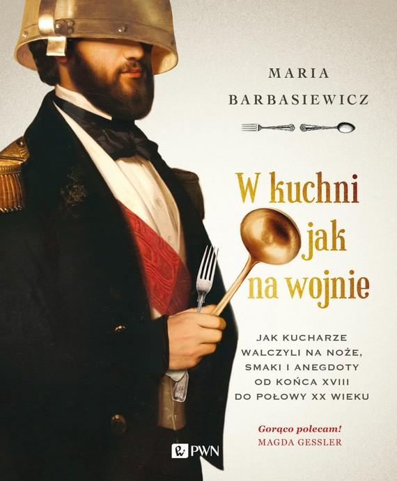 okładka W kuchni jak na wojnie, Ebook   Maria  Barbasiewicz