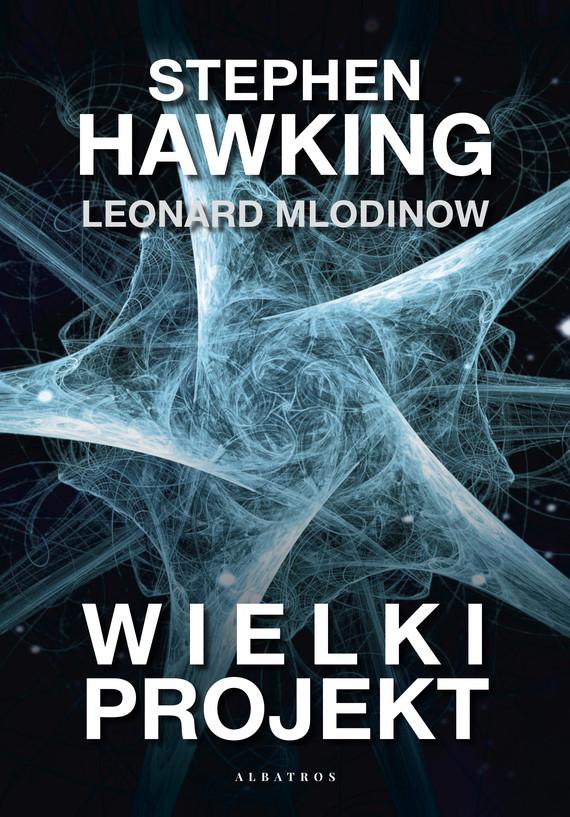okładka Wielki projektebook | epub, mobi | Stephen Hawking
