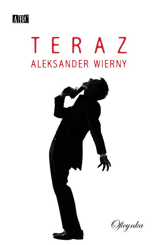 okładka Teraz, Ebook | Aleksander Wierny